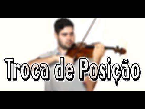 Tocar violino: Troca de Posição