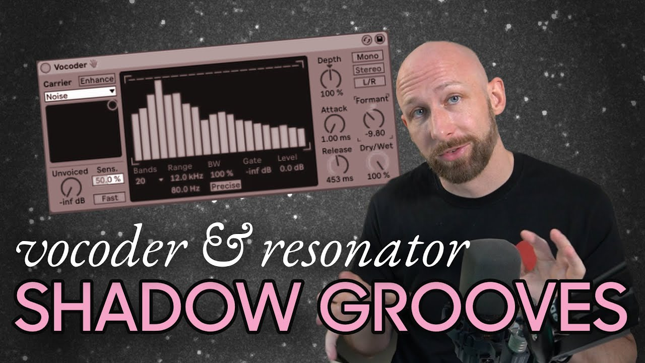 Shadow Grooves for House Music using Vocoders and Resonators