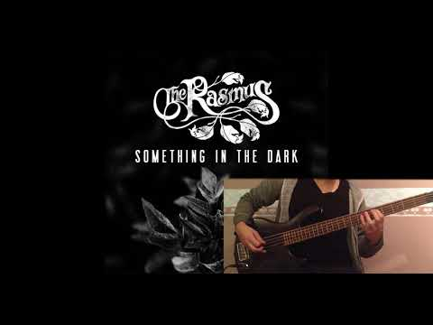 The Rasmus - Something In The Dark (Guitar & Bass Cover)