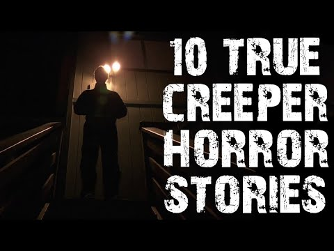 10 TRUE Disturbing & Terrifying Creeper Scary Stories   (Horror Stories)