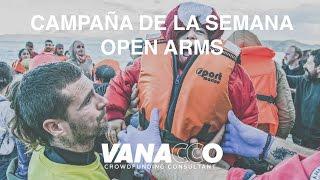 Campaña de la semana: Open Arms