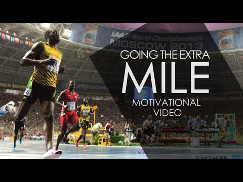 GOING THE EXTRA MILE – Motivational Video 2016 (HD) – Speech by PETER SAGE