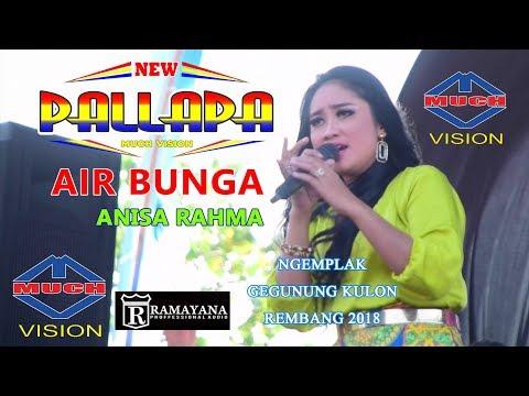 AIR BUNGA # ANISA RAHMA NEW PALLAPA GEGUNUNG KULON REMBANG