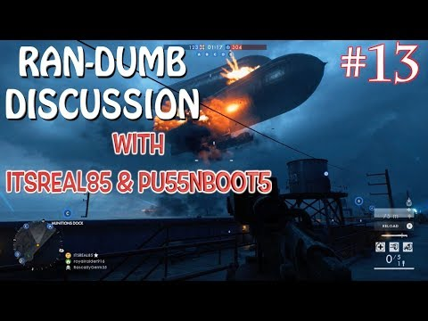 "FUNNY ""RAN-DUMB DISCUSSION"" #13 WITH ITSREAL85 & PU55NBOOT5!"