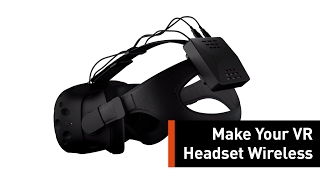 Make Your Virtual Reality Headset Wireless With This Attachment