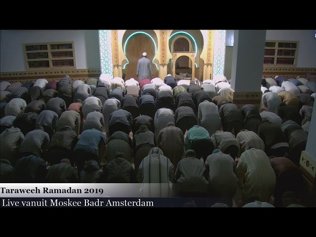 Taraweeh Ramadan 2019 Deel 15