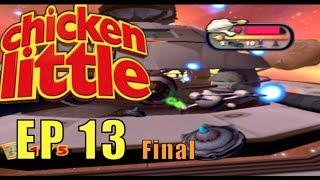 Chicken Little Gameplay Episode 13 [FINAL]