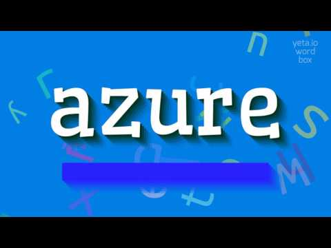 """How to say """"azure""""! (High Quality Voices)"""