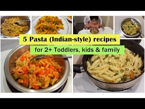 5 Pasta (Indian-style) Recipes (for 2+ Toddlers, Kids & Family ) | Easy Dinner | Kids Lunchbox Ideas