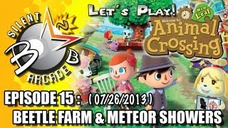 Let's Play - Animal Crossing: New Leaf - Episode 15 (07/26/2013) : Beetle Farm & Meteor Showers