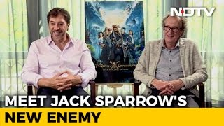 pirates of the caribbean 5 javier bardem on playing the angry ghost