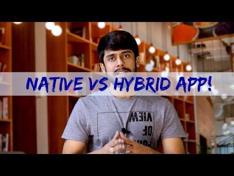 Native Apps VS Hybrid Apps (Hindi)