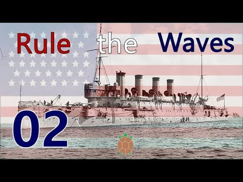 Rule the Waves | Let's Play USA - 02 - Early Trials