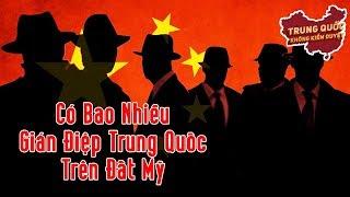 Có Bao Nhiêu Điệp Viên Trung Quốc Nằm Vùng Trên Đất Mỹ? | Trung Quốc Không Kiểm Duyệt
