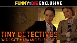 Tiny Detectives with Kate Mara and Ellen Page