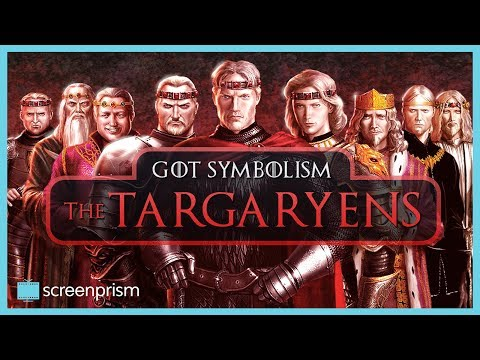 Game Of Thrones Symbolism: The Targaryens