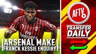 Arsenal Make Franck Kessié Enquiry! | AFTV Transfer Daily