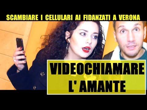 SCAMBIARE I CELLULARI ai Fidanzati: Videochiamare L'AMANTE (A VERONA) - Giacomo Hawkman