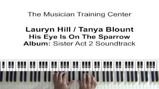"How To Play ""His Eye Is On The Sparrow"" by Lauryn Hill & Tanya Blount"