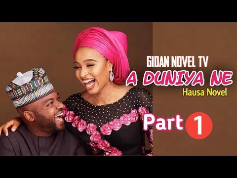 Download A Duniya Ne Hausa Novel Part 1 ~ Labari Mai Cike da Butulci Da Jarabta