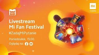 Mi Fan Festival 2020 - dogrywka! Promocje, konkursy i ciekawostki