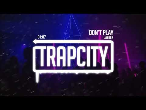 JAEGER - Don't Play