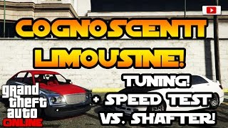 GTA 5 Online - Cognoscenti Limousine Tuning + Speed Test! [Executives And Other Criminals Update]
