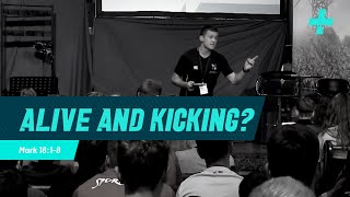 CIS - Sports Plus '19 - Alive and Kicking - Mark 16: 1-8