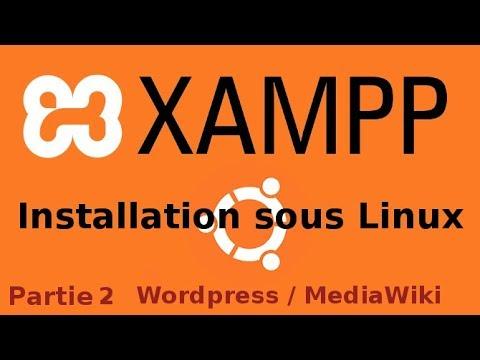 Installation XAMPP sous Ubuntu partie 2 Wordpress Mediawiki