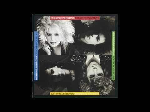 Missing Persons - Color In Your Life [1986 full album]