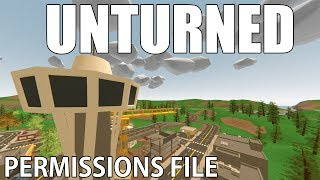 UNTURNED! How to edit and fix your permission file.