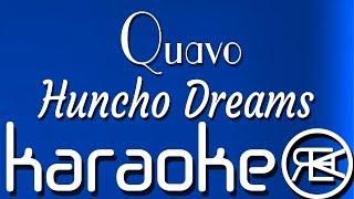 Quavo - Huncho Dreams   Karaoke Lyrics Instrumental