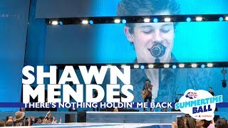 vuclip Shawn Mendes - 'There's Nothing Holdin' Me Back' (Live At Capital's Summertime Ball 2017)
