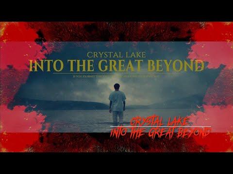 Crystal Lake Into The Great Beyond Lyrics