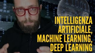 Che differenza c'è tra Intelligenza Artificiale, Machine Learning e Deep learning? #36
