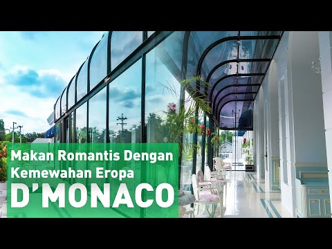 D'MONACO - Makan Romantis Dengan Kemewahan Eropa
