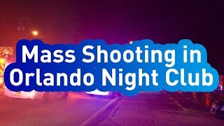 Mass Shooting has taken place in a Nightclub in Orlando