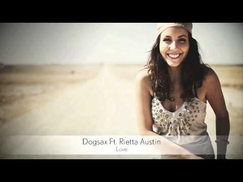 Dogsax Ft. Rietta Austin - Love :: Musica del Lounge