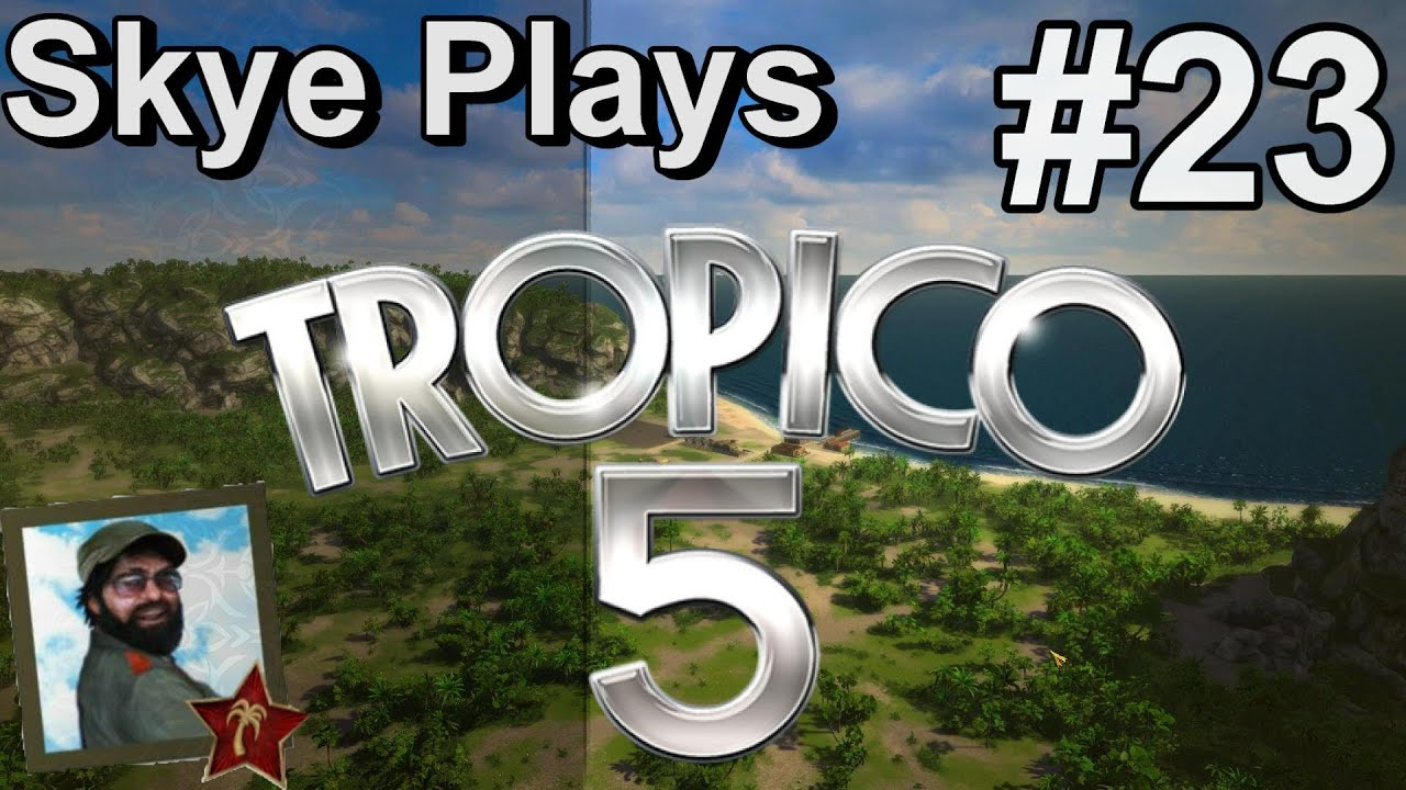Tropico 5 Gameplay: Part 23 ► Tourism ◀ Campaign Walkthrough and Tips [PC]