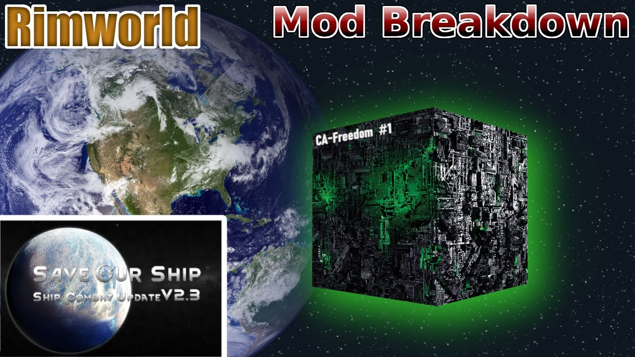 Rimworld - Borg With Save Our Ships 2.3 - Mod Breakdown