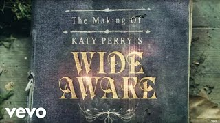 "Katy Perry - The Making of Katy Perry's ""Wide Awake"" thumbnail"