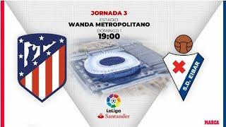 RESUMEN ATLÉTICO DE MADRID 3-2 EIBAR