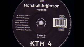 Marshall Jefferson - Floating