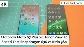 Motorola Moto G7 Plus vs Honor View 20 ❗❗❗ | Speed Test | Snapdragon 636 vs Kirin 980