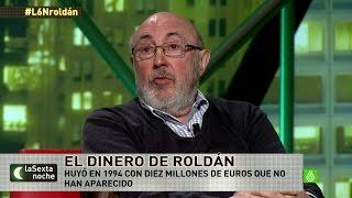Luis Roldán, en 'laSexta Noche':