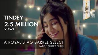 Tindey | Adah Sharma & Rajesh Sharma | Royal Stag Barrel Select Large Short Films