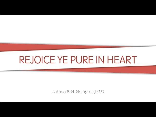 Rejoice, Ye Pure in Heart!, SDA Hymn #027