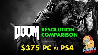 Does DOOM really run at 1080p on the PS4? - Extended Potato Masher vs PS4 resolution comparison