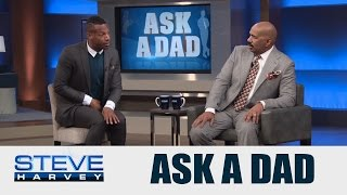 Ask A Dad: I need him to pee like a man! || STEVE HARVEY