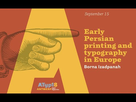 Borna Izadpanah - Early Persian printing and typography in Europe